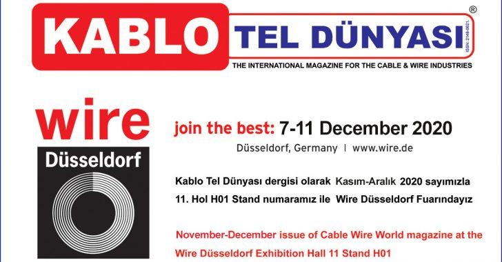 7- 11 Aralık 2020 11. Hol H01 Stand numaramız ile Wire Düsseldorf Fuarındayız