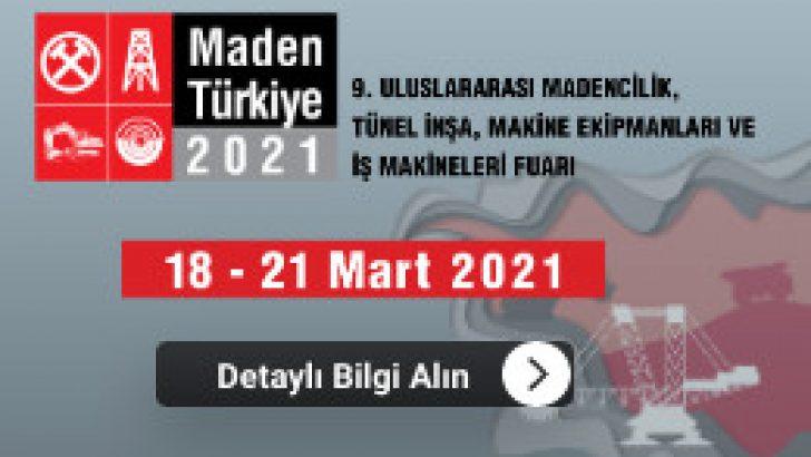 18-21 Mart Maden Türkiye 2021 Fuarı